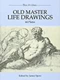 Spero, James: Old Master Life Drawings: 44 Plates