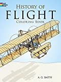 Smith, A. G.: History of Flight Coloring Book