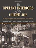 The Opulent Interiors of the Gilded Age: All…