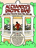Alexander's Ragtime Band and Other…