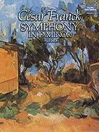 Symphony in D Minor [score] by César Franck