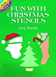 Smith, A. G.: Fun With Christmas Stencils