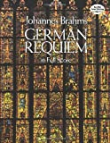 Brahms, Johannes: German Requiem in Full Score
