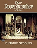 Strauss, Richard: Der Rosenkavalier in Full Score