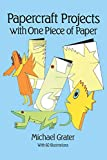 Grater, Michael: Papercraft Projects With One Piece of Paper