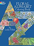 Tillett, Leslie: Floral Alphabet Coloring Book