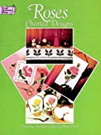 Roses Charted Designs (Dover Needlework) by…