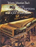 Bach, Johann Sebastian: Complete Keyboard Transcriptions of Concertos by Baroque Composers (Dover Music for Piano)