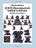 Jones, Owen: 1001 Illuminated Initial Letters