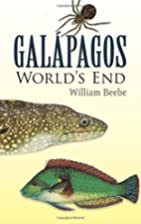 Galapagos: World's End by William Beebe