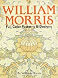 Morris, William: William Morris Full-Color Patterns and Designs (Dover Pictorial Archive)