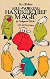 Fulves, Karl: Self-Working Handkerchief Magic: 61 Fool Proof Tricks