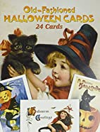 Old-Fashioned Halloween Cards: 24 Cards by…