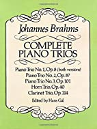 Complete Piano Trios by Johannes Brahms