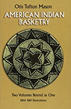 American Indian Basketry [Two Volumes Bound…