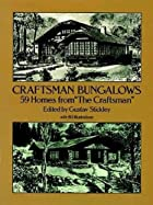 Craftsman Bungalows : 59 Homes from the…