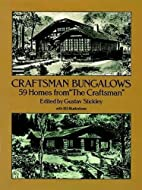 Craftsman Bungalows: 59 Homes from The…