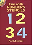 Kennedy, Paul E.: Fun with Numbers Stencils (Dover Little Activity Books)