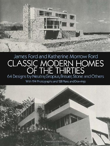 classic-modern-homes-of-the-thirties-64-designs-by-neutra-gropius-breuer-stone-and-others-dover-architecture