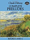 Debussy, Claude: Complete Preludes: Books 1 and 2