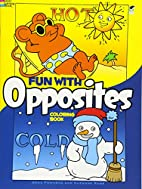 Fun with Opposites Coloring Book by Anna…