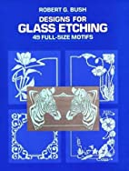 Designs for Glass Etching: 49 Full-Size…