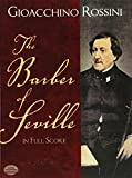 Rossini, Gioacchino: The Barber of Seville in Full Score