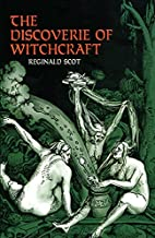 The Discoverie of Witchcraft by Reginald…