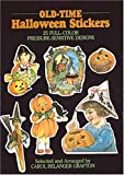 Grafton, Carol Belanger: Old-Time Halloween Stickers 25 Full Color Pressure-Sensitive Designs