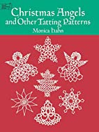 Christmas Angels and Other Tatting Patterns…