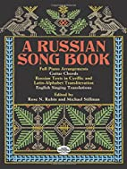 A Russian Song Book by Rose N. Rubin