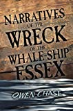 Chase, Owen: Narratives of the Wreck of the Whale-Ship Essex