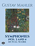 Mahler, Gustav: Symphonies Nos 3 and 4 in Full Score