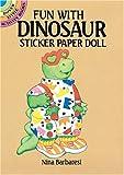 Barbaresi, Nina: Fun with Dinosaur Sticker Paper Doll (Dover Little Activity Books)