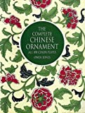 "Jones, Owen: The Complete ""Chinese Ornament"": All 100 Plates"