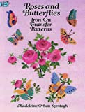 Orban-Szontagh, Madeleine: Roses and Butterflies Iron-on Transfer Patterns