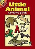 Nina Barbaresi: Little Animal Activity Book (Dover Little Activity Books)