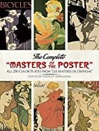 The Complete Masters of the Poster: All…