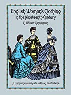 English Women's Clothing in the Nineteenth…