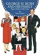 George H. Bush and His Family : Paper Dolls…