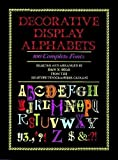 Solo, Dan X.: Decorative Display Alphabets: 100 Complete Fonts