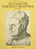Old Master Portrait Drawings: 47 Works…