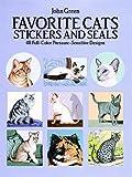 Green, John: Favorite Cats Stickers and Seals: 48 Full-Color Pressure-Sensitive Designs