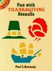 Kennedy, Paul E.: Fun with Thanksgiving Stencils (Dover Little Activity Books)
