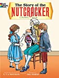 Hoffmann, E. T. A.: The Story of the Nutcracker Coloring Book (Dover Classic Stories Coloring Book)
