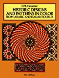 Hessemer, F.M.: Historic Designs and Patterns in Color from Arabic and Italian Sources