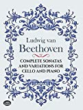 Van Beethoven, Ludwig: Complete Sonatas and Variations for Cello and Piano