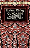 Kipling, Rudyard: Gunga Din and Other Favorite Poems