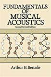 Arthur H. Benade: Fundamentals of Musical Acoustics: Second, Revised Edition (Dover Books on Music)