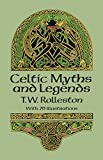 Rolleston, T.W.: Celtic Myths and Legends